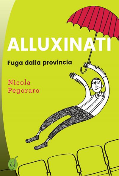 Alluxinati: Fuga dalla provincia